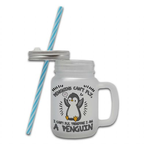 Penguins Can't Fly, I Can't Fly... Frosted Glass Mason Jar Mug